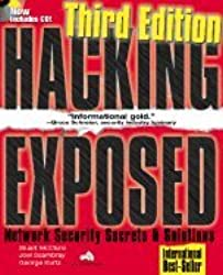 Hacking Exposed Cd Edition: Network Security Secrets & Solutions