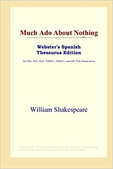 Book Much Ado About Nothing (Webster's Spanish Thesaurus Edition)