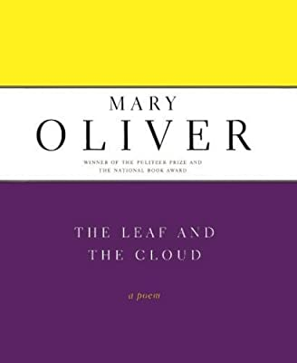 The Leaf And The Cloud: A Poem