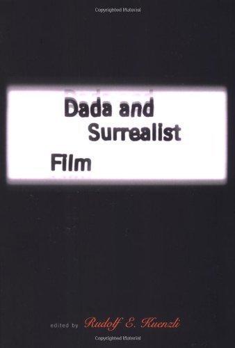 Dada and Surrealist Film (MIT Press) (1996-08-01)