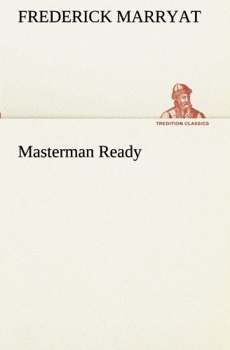 Read Online Masterman Ready (TREDITION CLASSICS) pdf