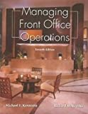 Managing Front Office Operations, Kasavana, Michael L. and Brooks, Richard M., 0866122656