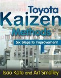 img - for Toyota Kaizen Methods : Six Steps to Improvement book / textbook / text book