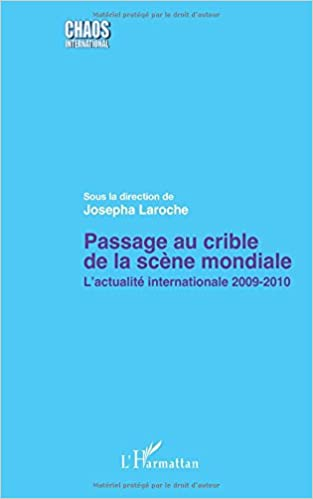En ligne téléchargement gratuit Passage au Crible de la Scene Mondiale l'Actualite Internationale 2009 2010 epub, pdf