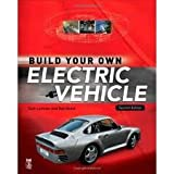 img - for Build Your Own Electric Vehicle 2nd (second) edition Text Only book / textbook / text book