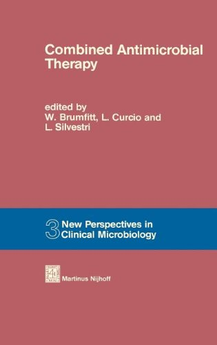 Combined Antimicrobial Therapy (New Perspectives in Clinical Microbiology)