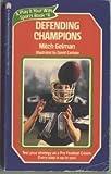 Defending Champions, Mitch Gelman, 0671531603