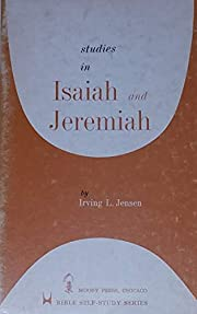 Studies in Isaiah and Jeremiah by Irving…