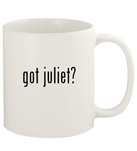 got juliet? - 11oz Ceramic White Coffee Mug Cup, White (Gnomeo And Juliet Ii)