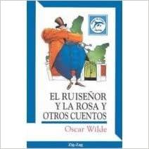 El Ruisenor y la Rosa (Spanish Edition)