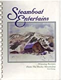 Steamboat Entertains: Winning Recipes from Ski Town USA by Steamboat Springs Winter Sports Club (1991-11-01)