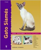 Gato Siames / Siamese Cats (Excellence) (Spanish Edition) (Spanish) Hardcover – September 1, 2005