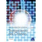 CADENAS FISIOLÓGICAS, LAS (Tomo V). Tratamiento del cráneo (Color) (Spanish Edition)