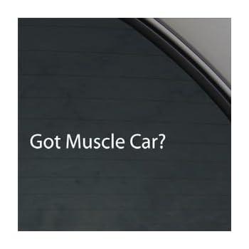 Got Muscle Car? White Sticker Decal American Camaro White Car Window Wall Macbook Notebook Laptop Sticker Decal