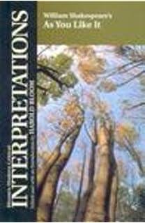 com as you like it critical essays shakespeare criticism william shakespeare s as you like it bloom s modern critical interpretations