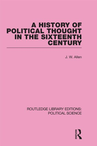 A History of Political Thought in the 16th Century (Routledge Library Editions: Political Science Volume 16) Pdf
