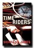 img - for Time Riders- LDS Fiction- Travel Through Time with This Intriguing Book- Exciting and Suspenseful Adventure- Young Adults, Youth book / textbook / text book