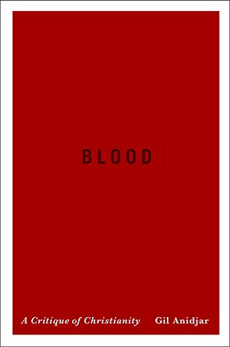 Top 10 Best blood a critique of christianity Reviews