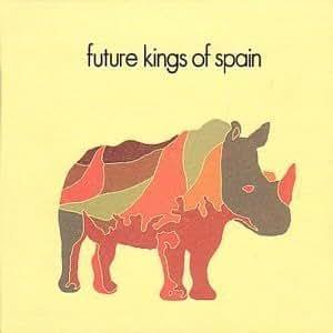 Future Kings Of Spain CD