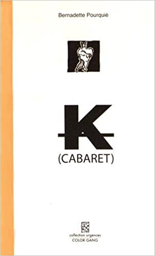 Lire en ligne K (cabaret) epub pdf