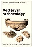 img - for Pottery in Archaeology (Cambridge Manuals in Archaeology) by Orton, Clive, Tyers, Paul, Vince, Alan published by Cambridge University Press (1993) book / textbook / text book