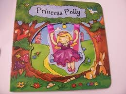 Princess Polly( a Swing Along Book) -