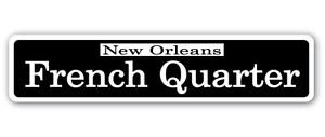 FRENCH QUARTER Street Sticker Sign nola cajun creole jazz New Orleans party foodie food