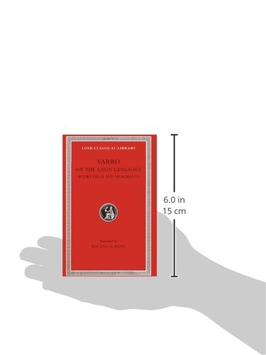 Varro: On the Latin Language, Volume II, Books 8-10. Fragments. (Loeb Classical Library No. 334)