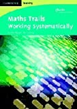 Maths Trails, Jennifer Piggott and Liz Pumfrey, 0521682401