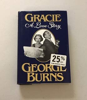 Gracie by George Burns