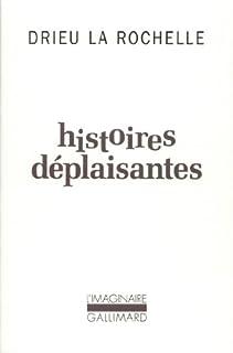 Histoires déplaisantes, Drieu La Rochelle, Pierre (1893-1945)