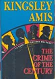 The Crime of the Century, Kingsley Amis, 0892963980