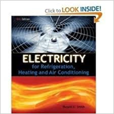 Electricity For Refrigeration Heating And Air Conditioning 8th Egith Edition 2011 05 03 Amazon Com Books