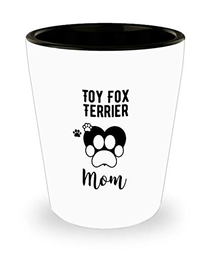 Funny Toy Fox Terrier Shot Glass - Dog Mom - Pet Lover Gifts Tea Cup for Mom and Dad