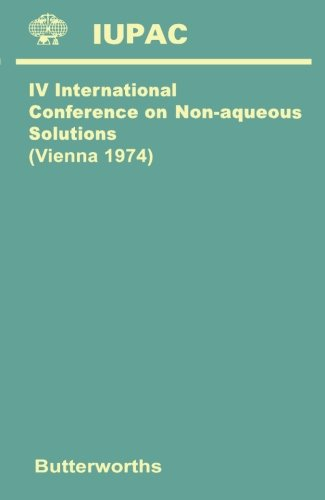 Fourth International Conference on Non-Aqueous Solutions: Vienna 1974