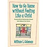 Going Home Child, William L. Coleman, 0849932319