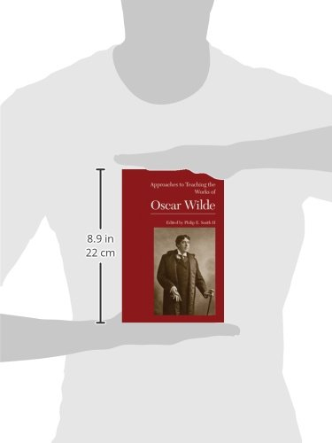 Approaches to Teaching the Works of Oscar Wilde (Approaches to Teaching World Literature) by The Modern Language Association of America