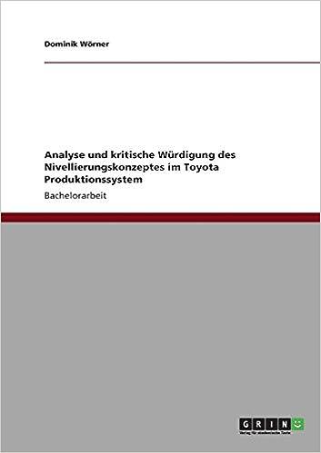 Analyse Und Kritische Würdigung Des Nivellierungskonzeptes Im Toyota