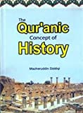 img - for The Qur'anic Concept of History book / textbook / text book