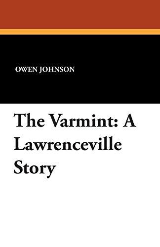 The Varmint: A Lawrenceville Story ()