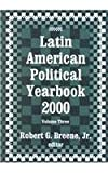 Latin American Political Yearbook 2000, , 0765800446