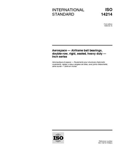 (ISO 14214:1998, Aerospace - Airframe ball bearings, double-row, rigid, sealed, heavy duty - Inch series)