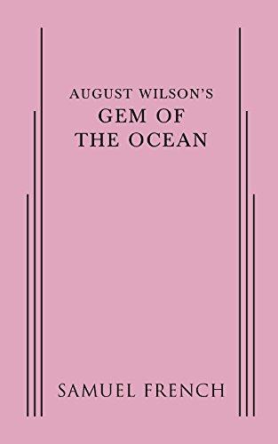 Ocean Gems - August Wilson's Gem of the Ocean