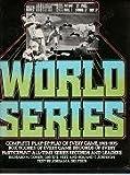The World Series, Richard M. Cohen and David S. Neft, 0803796994