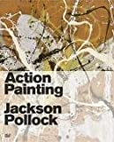 Action Painting, Robert Fleck, Jason Kaufman, Gottfried Boehm, 3775721037