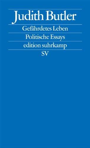 Gefährdetes Leben: Politische Essays (edition suhrkamp)