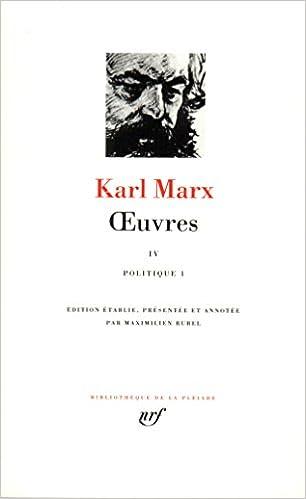 Livres gratuits en ligne Marx : Oeuvres, tome 4 : politique pdf