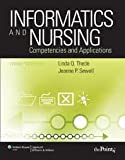 img - for Informatics and Nursing: Competencies and Applications 3th (third) Edition book / textbook / text book