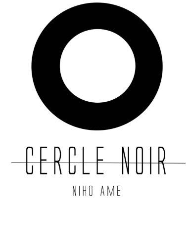 Le cercle noir  [Niho Ame, mr nicolas cherati] (Tapa Blanda)