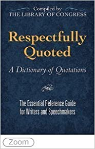 Respectfully Quoted: A Dictionary of Quotations from the Library of Congress by Congressional Quarterly Press (1992-03-03)